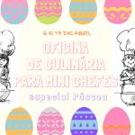 Oficina de culinária para mini chefes - especial Páscoa