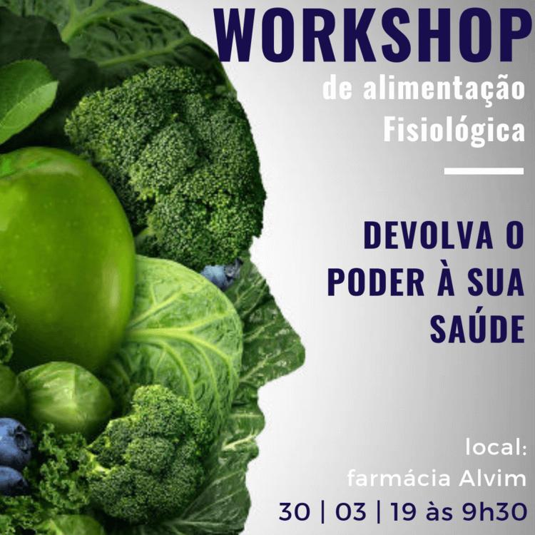 Workshop de Alimentação Fisiológica