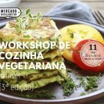 Workshop de cozinha vegetariana nível 1 (3ª Edição)