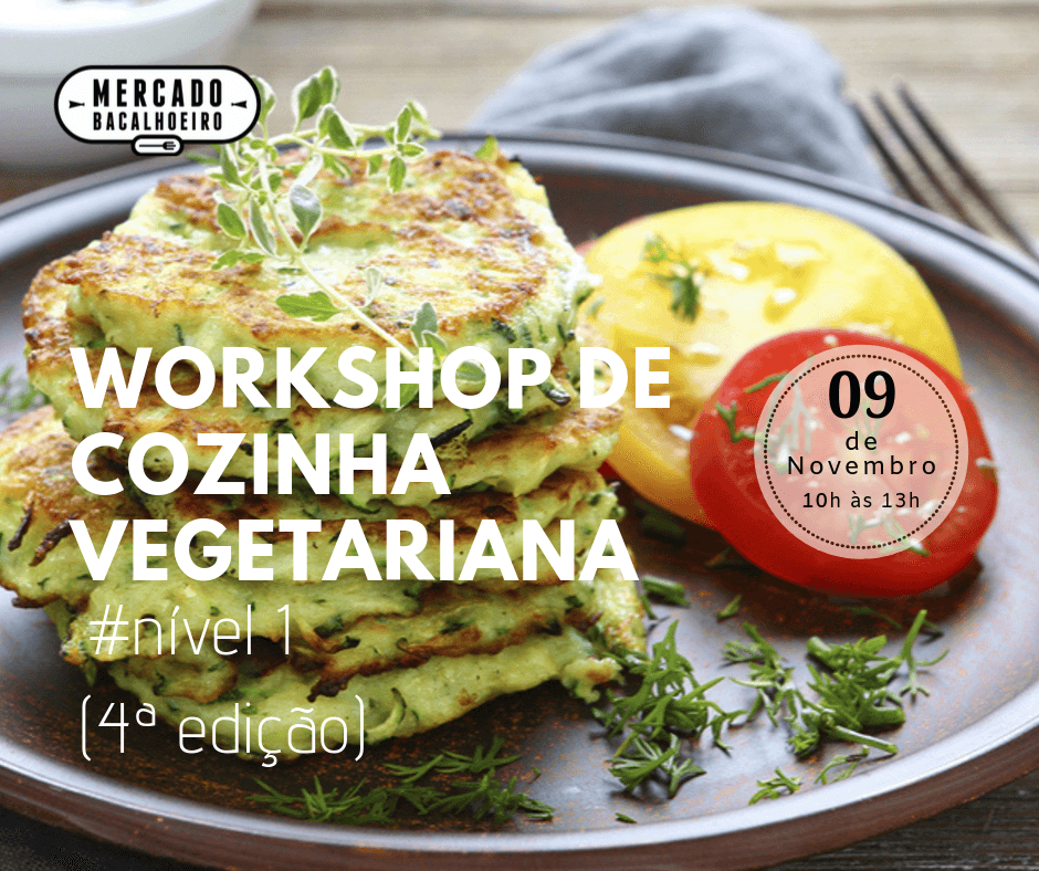 Workshop de cozinha vegetariana nível 1 (4ª Edição)