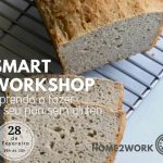 SMART Workshop - Aprenda a fazer o seu pão free glúten