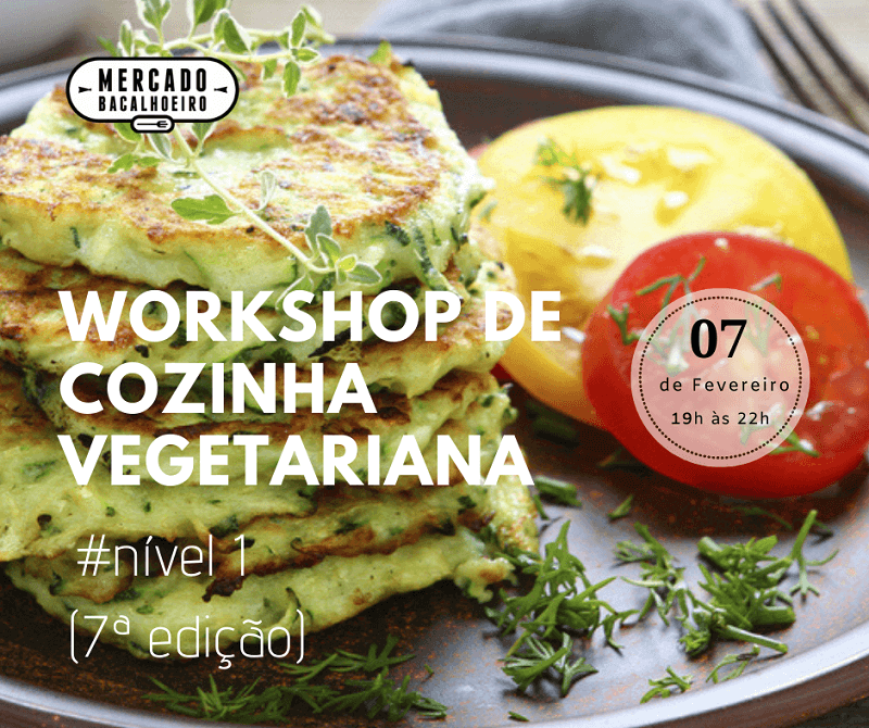 Workshop de cozinha vegetariana nível 1 (7ª Edição)