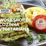 Workshop de cozinha vegetariana nível 1 (8ª Edição)