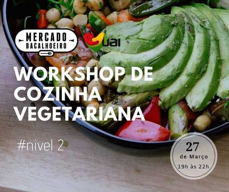 Workshop de cozinha vegetariana nível 2 (2ª Edição)