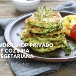 Workshop Privado de cozinha vegetariana